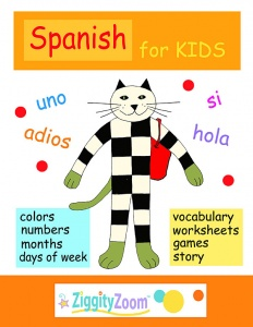 Spanish for Kids: Printables, Activities and Vocabulary Workbook